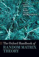 THE OXFORD HANDBOOK OF RANDOM MATRIX THEORY by AKEMANN - TEXTBOOK