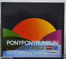 nouvel album Cd  PONY PONY RUN RUN Voyage Voyage neuf 3/2016 edition digipack