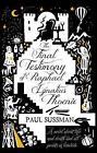 The Final Testimony of Raphael Ignatius Phoenix von Paul Sussman (2014, Taschenbuch)