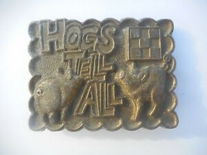 """Vintage Brass Pigs """" Hogs Tell All """" Belt Buckle Made in USA"""