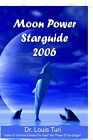 Moon Power Starguide - 2006 by Louis Touri (Paperback / softback, 2005)