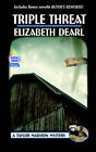 Triple Threat by Elizabeth Dearl (Paperback / softback, 2005)
