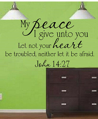 My peace I give unto you let not your heart Wall art quote decals sticker decal