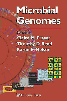 Microbial Genomes (Infectious Disease) by Claire M. Fraser; Timothy Read; Karen