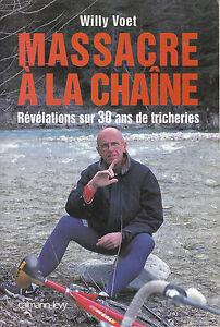 Livre-massacre-a-la-chaine-Willy-Voet-recit-editions-Calmann-Levy-1999-book