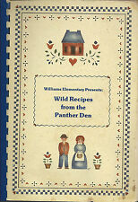 *PASADENA TX 1989 WILD RECIPES FROM THE PANTHER DEN COOK BOOK *WILLIAMS SCHOOL
