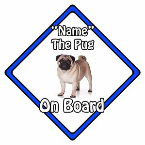 Personalised-Dog-On-Board-Car-Safety-Sign-Pug-On-Board-Blue