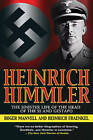Heinrich Himmler: The Sinister Life of the Head of the SS and Gestapo by Roger Manvell, Heinrich Fraenkel (Paperback / softback)