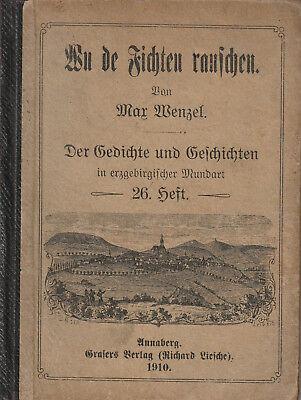 Max Wenzel Wu De Fichten Rauschen G Und G In Erzgebirgischer Mundart 26 Heft Ebay