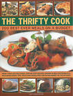 The Thrifty Cook: 200 Best Ever Meals on a Budget by Lucy Doncaster (Hardback, 2009)