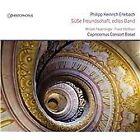 Philipp Heinrich Erlebach - Süße Freundschaft, edles Band: Overtures & Arias by (2013)