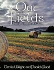 out of The Fields by Patrick Flood Book Paperback Softback