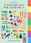 Technicolour Treasure Hunt: Learn to Count with Nature by Wide Eyed Editions (Board book, 2016)