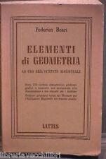 ELEMENTI DI GEOMETRIA Ad uso dell Istituto Magistrale Federico Boari Lattes di e