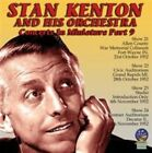 Concerts in Miniature, Vol. 9 by Stan Kenton/Stan Kenton & His Orchestra (CD, Jun-2015, Sounds of Yesteryear)