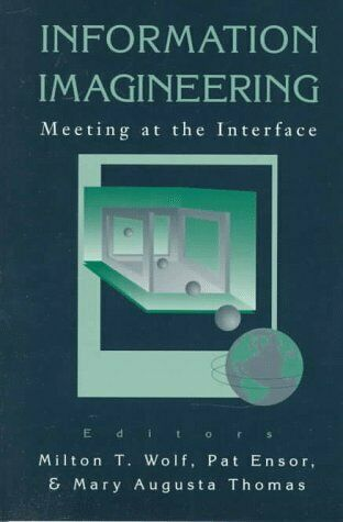 Information Imagineering  Meeting at the Interface