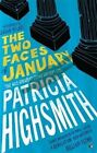 The Two Faces of January by Patricia Highsmith (Paperback, 2016)