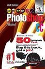 Photoshop CC Professional 53 (Macintosh/Windows): Buy This Book, Get a Job! by John W Goldstein (Paperback / softback, 2015)