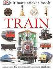 Train by DK Publishing (Mixed media product, 2005)