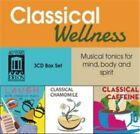 Classical Wellness: Musical tonics for mind, body and spirit (2013)