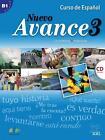 Nuevo Avance 03. Kursbuch mit Audio-CD von Begoña Blanco, Concha Moreno, Piedad Zurita und Victoria Moreno (2014, Set mit diversen Artikeln)