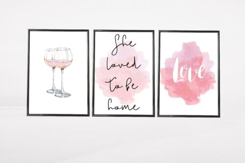 Set of 3  She Loved To Be Home Pink Wine Watercolour Home Quote Wall Art Prints