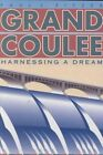 Grand Coulee: Harnessing a Dream by Paul C Pitzer, Isabel Valle (Paperback / softback, 1994)