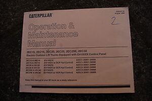 caterpillar 2ec15 2ec18 2ec20 2ec25 2ec30 forklift operator owner rh ebay com Caterpillar Forklift Product Line 2EC25 Caterpillar Forklift Parts
