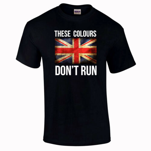 These Colours Don/'t Run Gift Army Patriotic Union Flag Jack T-Shirt to 5XL