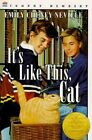 It's Like This Cat by Cheney Emily Neville 9780808539704 Hardback 1975