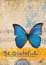 Be Grateful : A Daily Gratitude Journal Planner: By Mitchell-Jones, Rogena