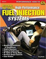 Designing And Tuning Hi Performance Fuel Injection