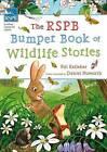 The RSPB Bumper Book of Wildlife Stories by Pat Kelleher (Paperback, 2013)