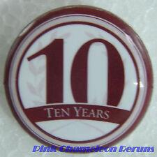 10 YEAR BUTTON  Lapel Hat Pin Badge Pinback