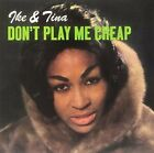Don't Play Me Cheap 12 Inch Analog Ike Turner & Tina LP Record