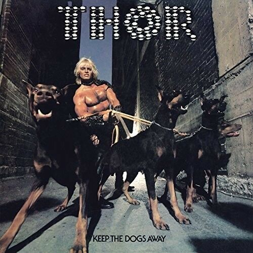 Thor - Keep The Dogs Away [New CD]