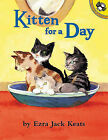 Kitten for a Day by Ezra Jack Keats (Hardback, 2002)