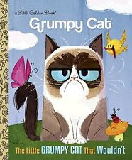 Little Golden Book: The Little Grumpy Cat That Wouldn't (Grumpy Cat) by Golden Books (2016, Hardcover)