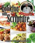 Cooking with Scripture by Steven 'Bible Chef' Bushnell (Paperback / softback, 2013)