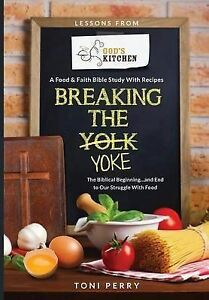 Breaking-the-Yoke-The-Biblical-Beginning-and-End-to-Our-Struggle-with-Foo