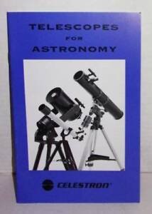 VINTAGE-1999-CELESTRON-039-S-TELESCOPES-FOR-ASTRONOMY-BOOK-GREAT-LEARNING-BOOK