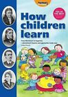 How Children Learn: From Montessori to Vygotsky - Educational Theories and Approaches Made Easy by Linda Pound (Paperback, 2005)