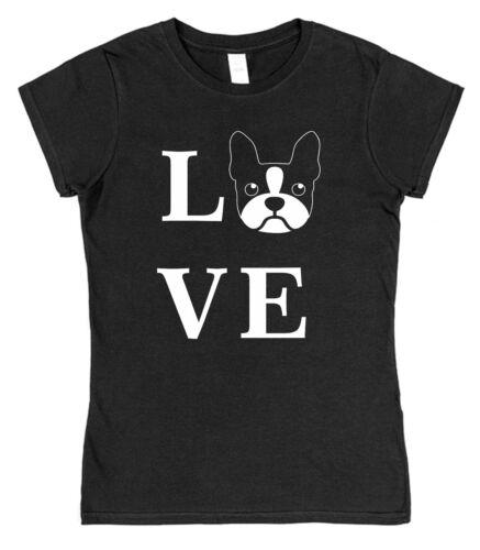 Love French Bulldog type Chien Femmes Ajusté T-Shirt Pet Frenchie Boston Terrier