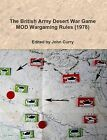 The British Army Desert War Game: MOD Wargaming Rules (1978) by John Curry (Paperback, 2012)