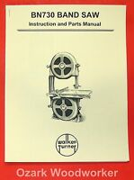 Walker Turner Bn730 12 Band Saw Instructions & Parts Manual 0978