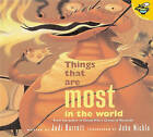 Things That Are Most in the World by Judi Barrett (Paperback / softback, 2001)