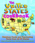 The United States Cookbook: Fabulous Foods and Fascinating Facts from All 50 States by Karen Eich, Joan D'Amico, Karen Eich Drummond (Paperback, 2000)