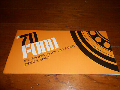 1970 Ford F100 F250 F350 Truck Owners Manuell Pickup Ranger Custom ...