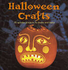 Halloween Crafts: 35 Spooky Projects to Make and Bake by Emma Hardy (Paperback, 2013)