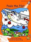 Paulo the Pilot: Fluency: Level 1 by Pam Holden (Paperback, 2004)